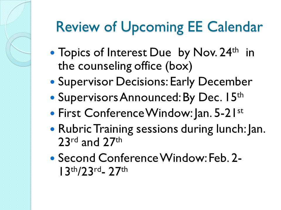 Review of Upcoming EE Calendar