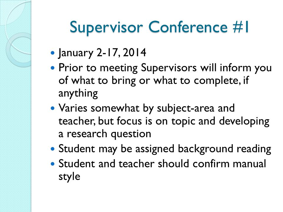 Supervisor Conference #1