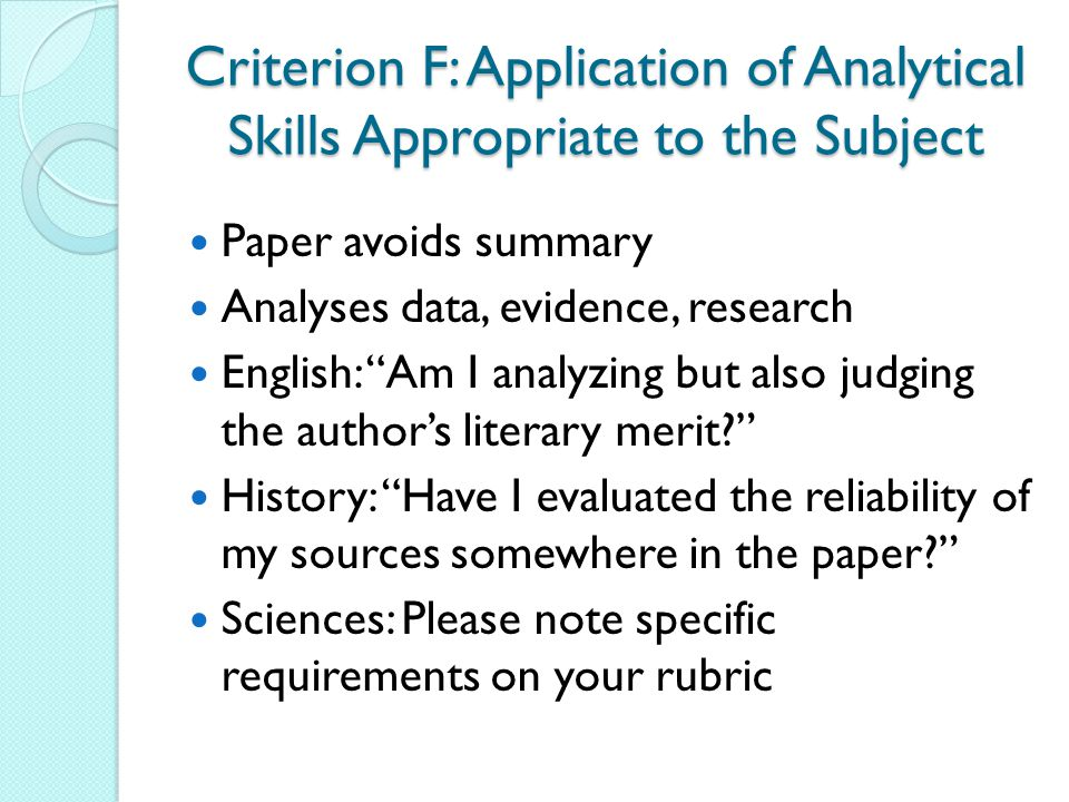 Criterion F: Application of Analytical Skills Appropriate to the Subject