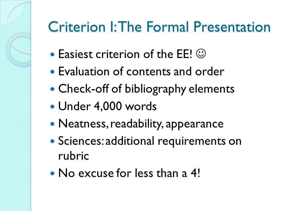 Criterion I: The Formal Presentation