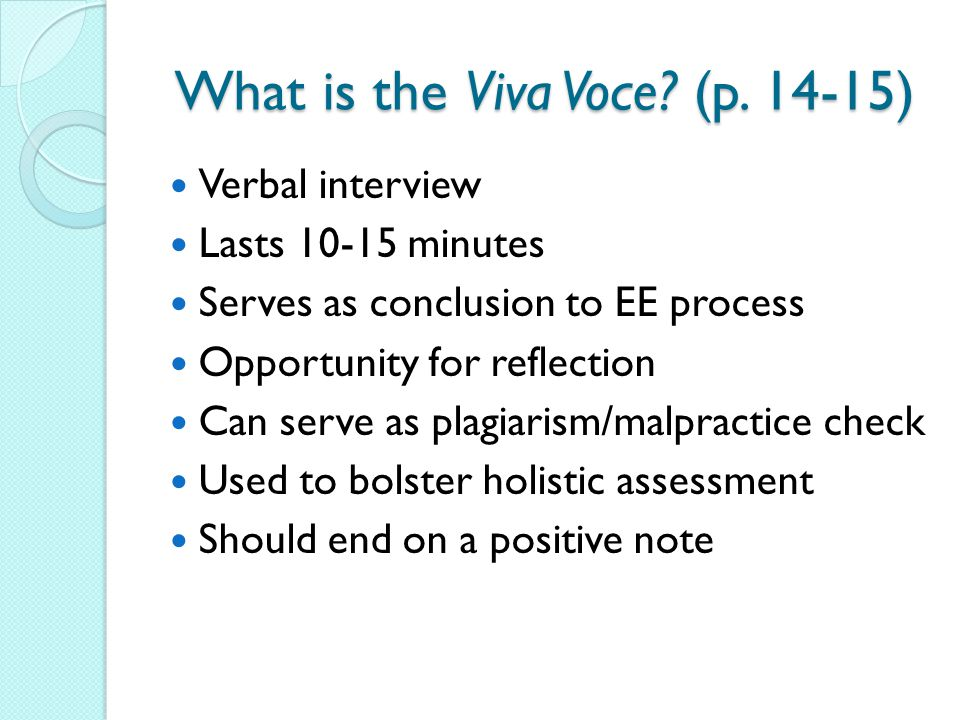 What is the Viva Voce (p. 14-15)