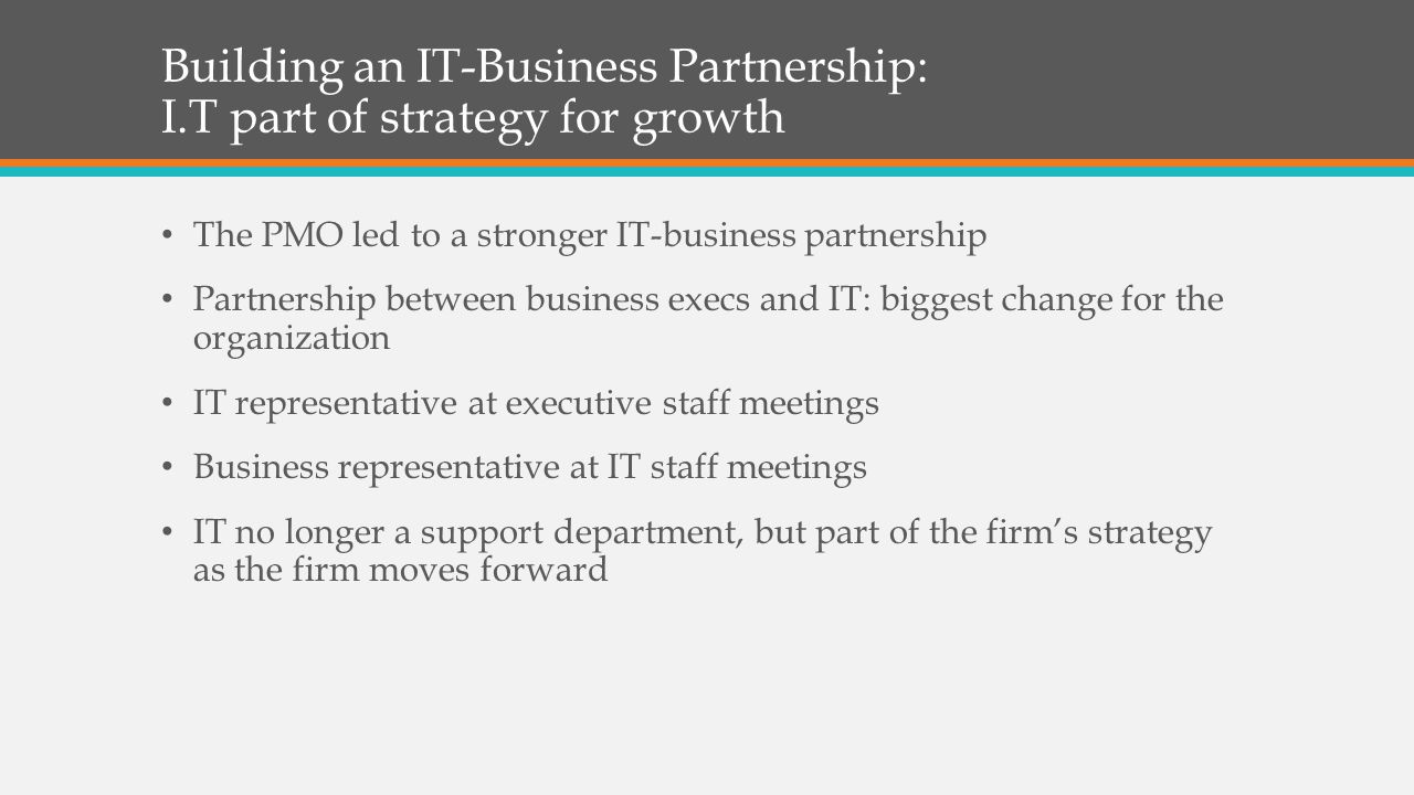 Building an IT-Business Partnership: I.T part of strategy for growth