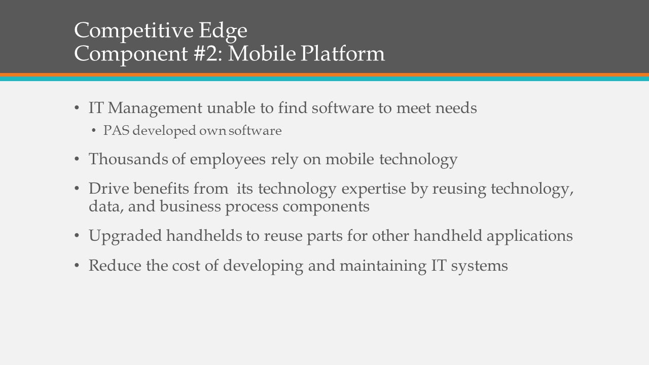 Competitive Edge Component #2: Mobile Platform