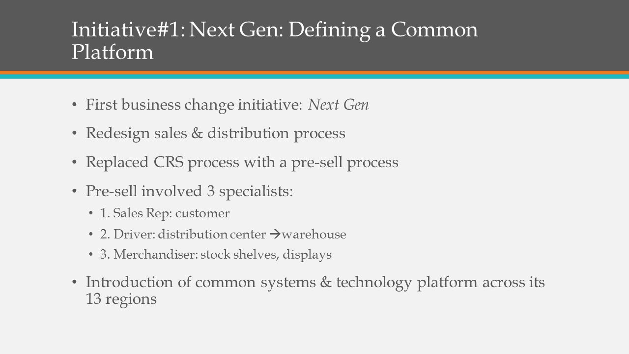 Initiative#1: Next Gen: Defining a Common Platform