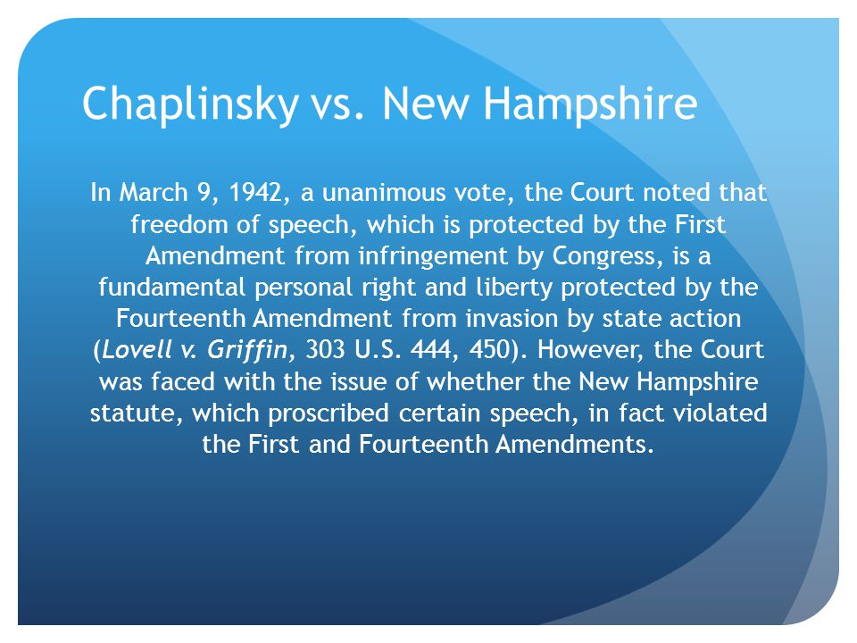 Chaplinsky vs. New Hampshire