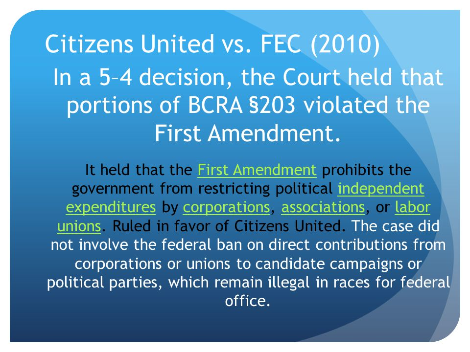 Citizens United vs. FEC (2010)