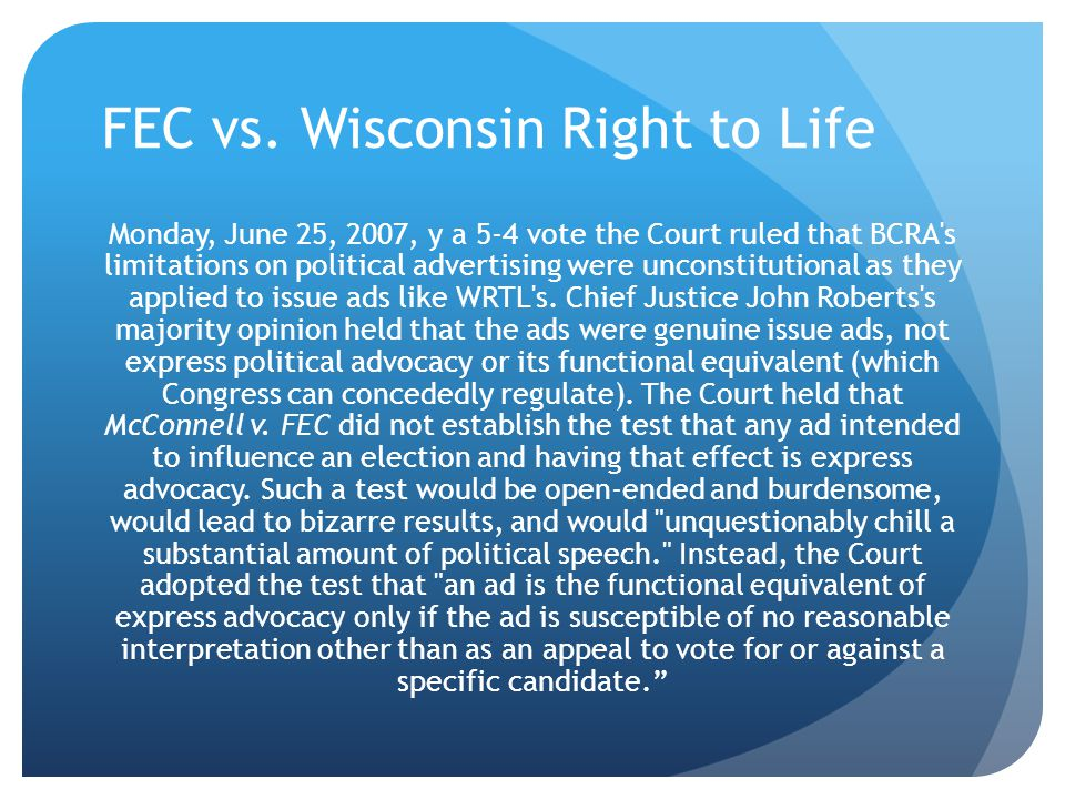 FEC vs. Wisconsin Right to Life