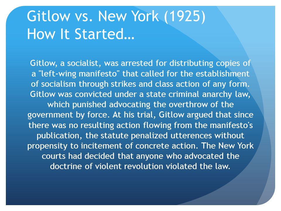 Gitlow vs. New York (1925) How It Started…