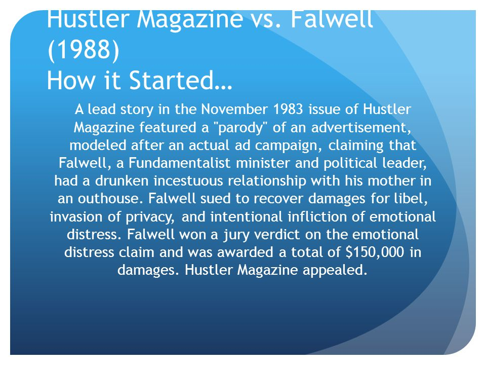 Hustler Magazine vs. Falwell (1988) How it Started…