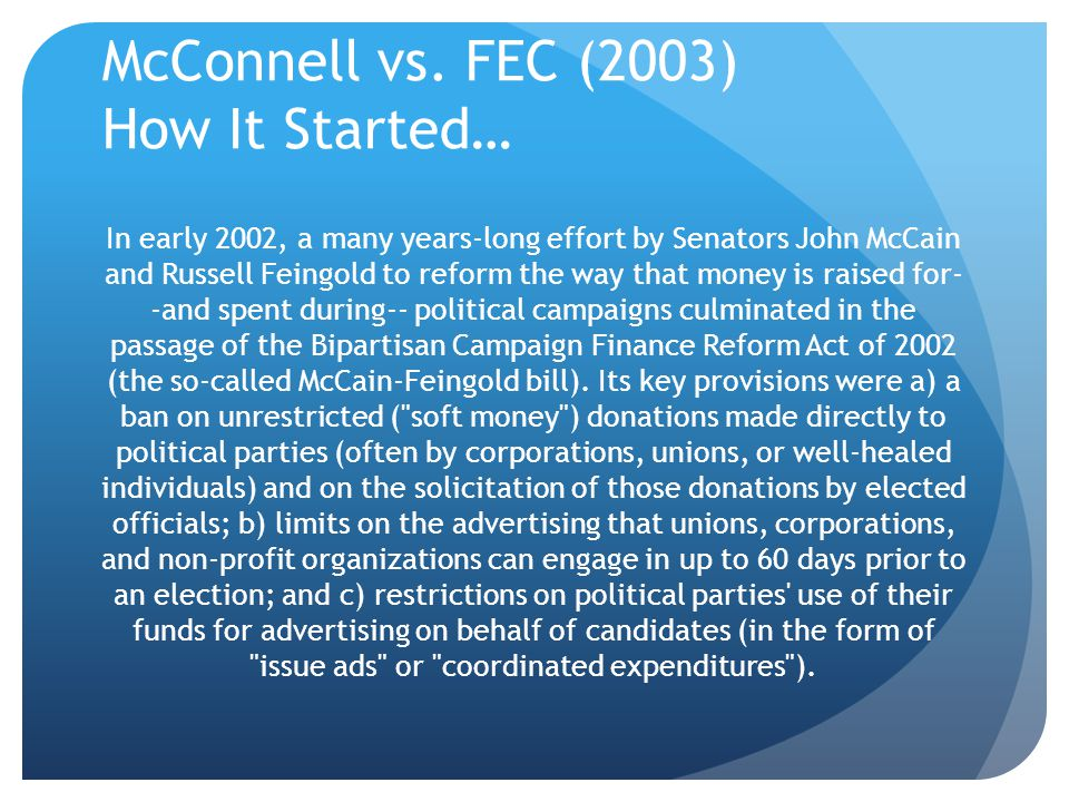 McConnell vs. FEC (2003) How It Started…