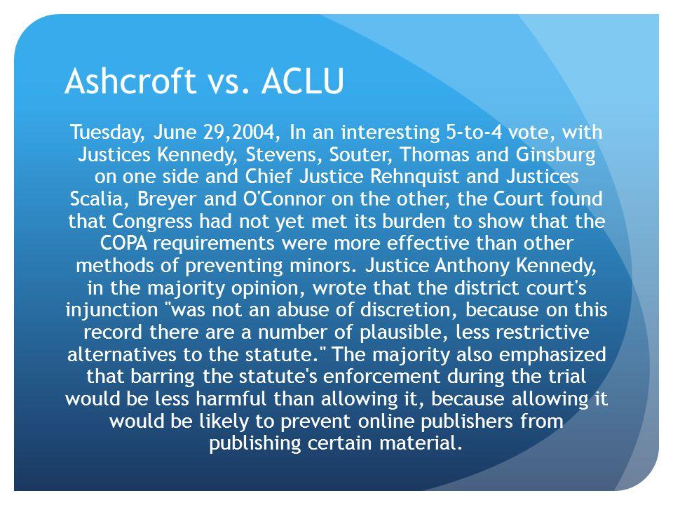 Ashcroft vs. ACLU