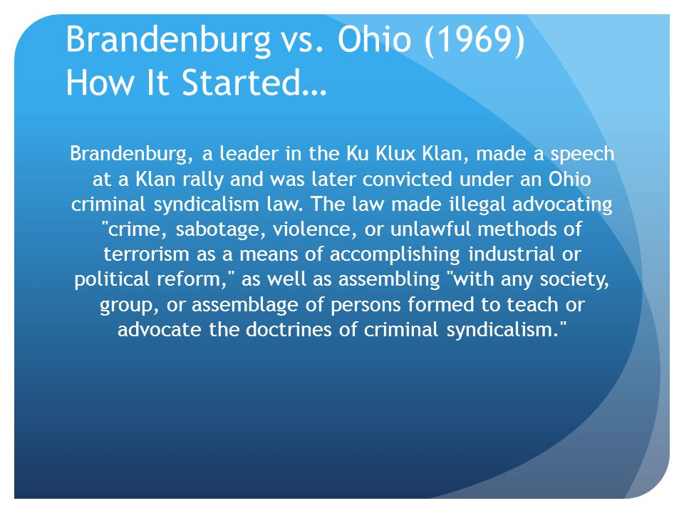 Brandenburg vs. Ohio (1969) How It Started…
