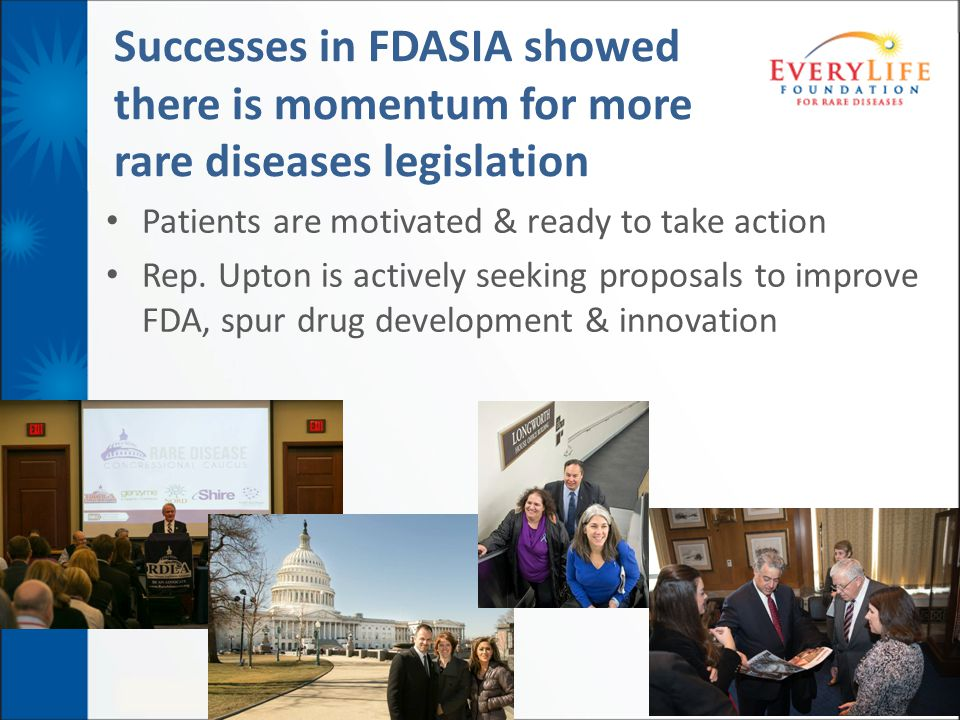 Successes in FDASIA showed there is momentum for more rare diseases legislation