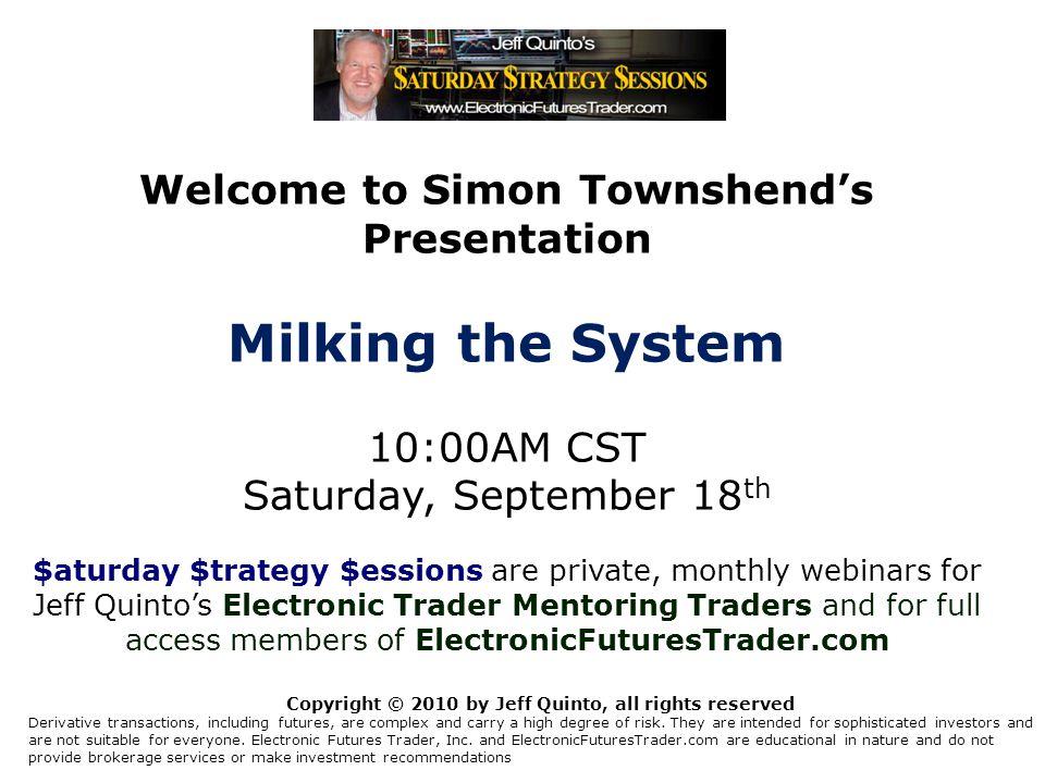 Welcome to Simon Townshend's Presentation