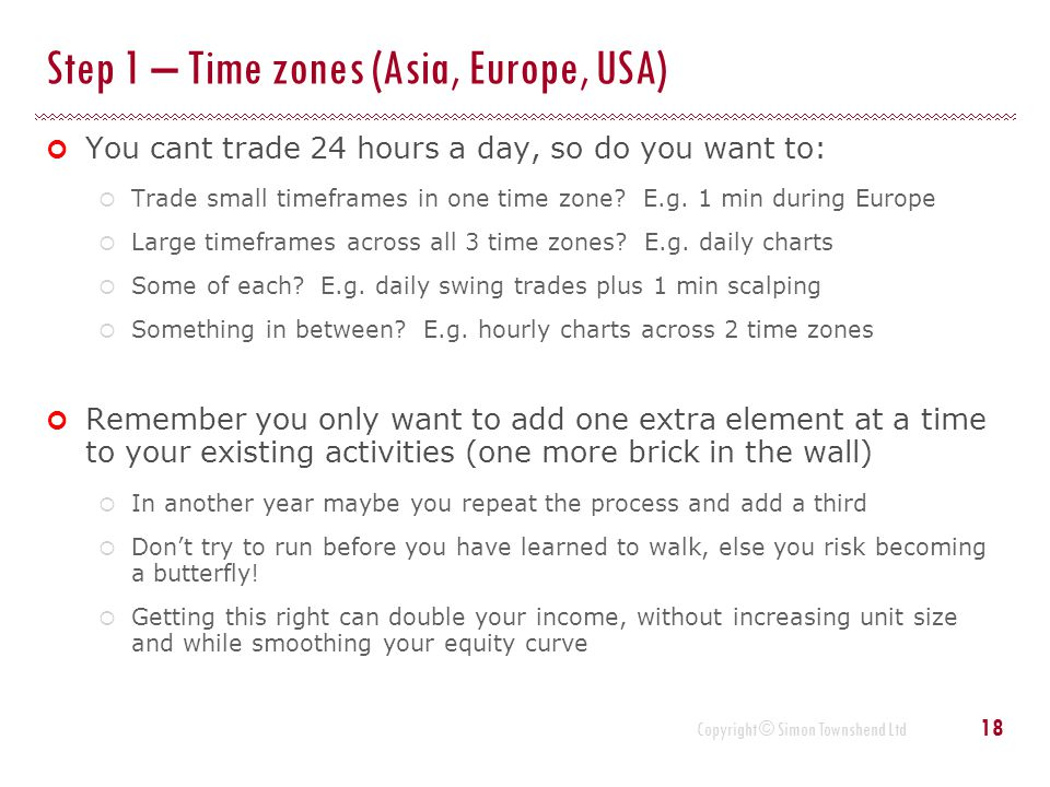 Step 1 – Time zones (Asia, Europe, USA)