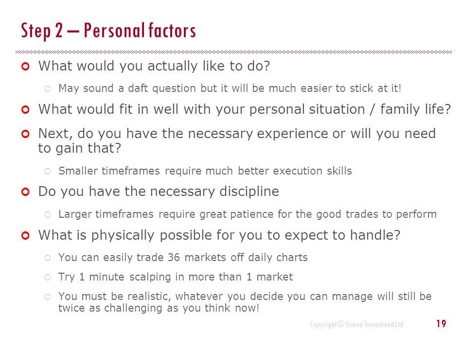 Step 2 – Personal factors