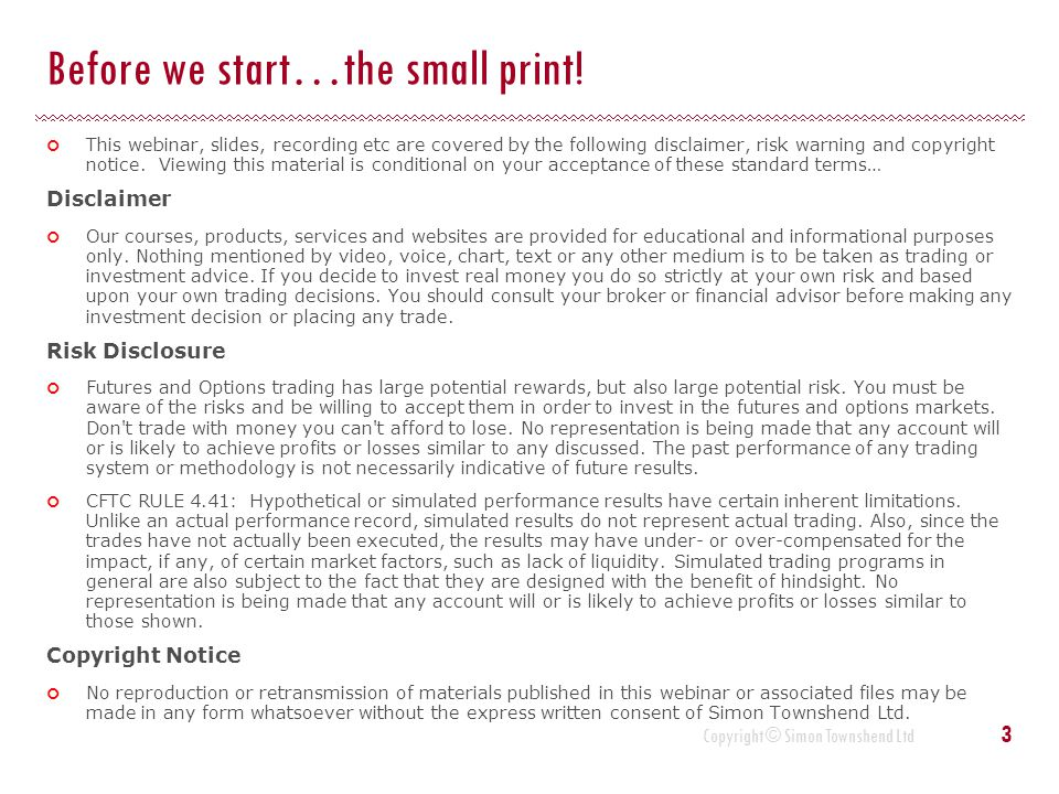 Before we start…the small print!