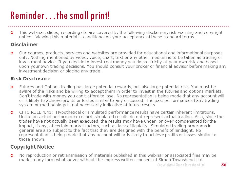 Reminder…the small print!