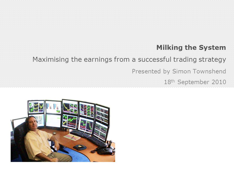 Maximising the earnings from a successful trading strategy