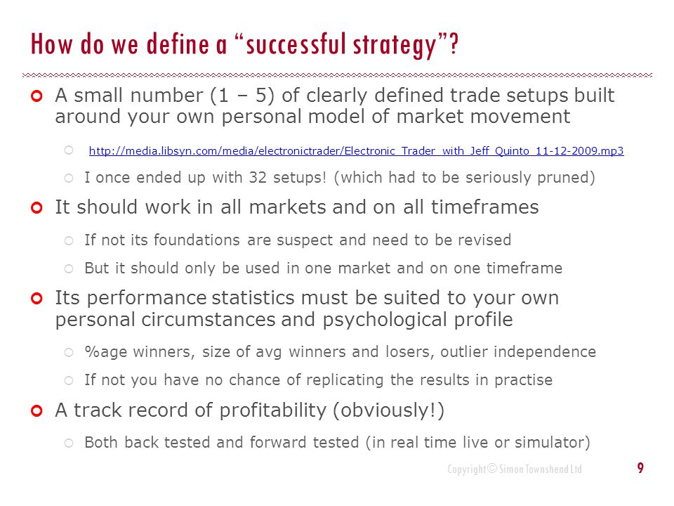 How do we define a successful strategy