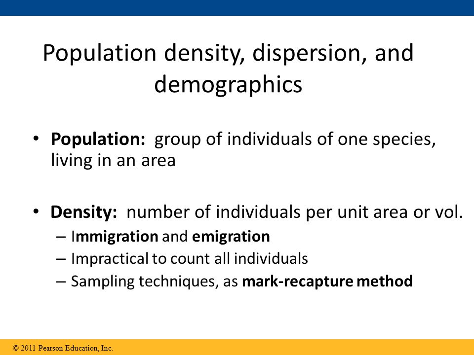 Population density, dispersion, and demographics