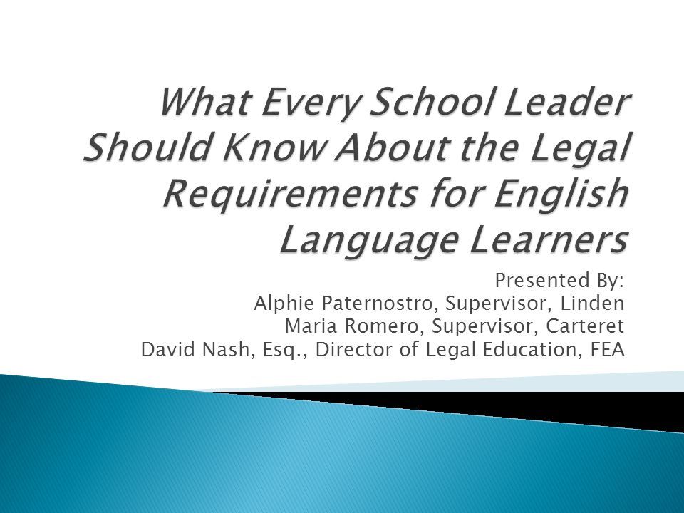 What Every School Leader Should Know About the Legal Requirements for English Language Learners