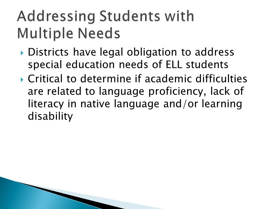 Addressing Students with Multiple Needs