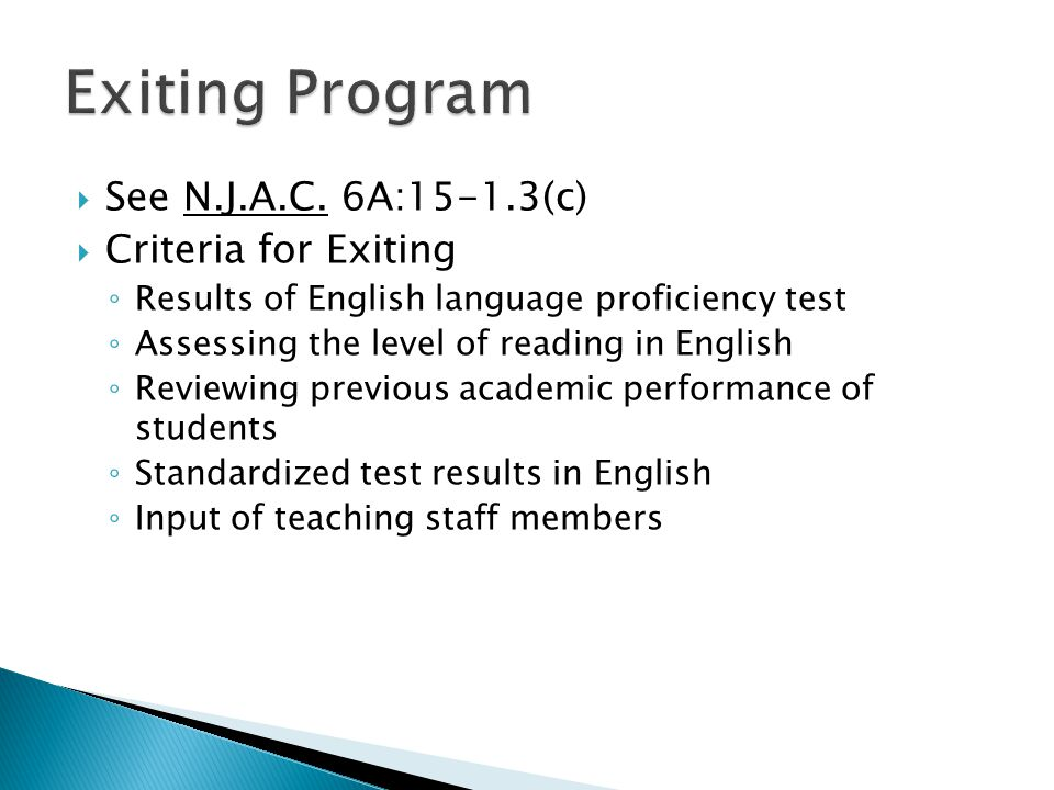 Exiting Program See N.J.A.C. 6A:15-1.3(c) Criteria for Exiting