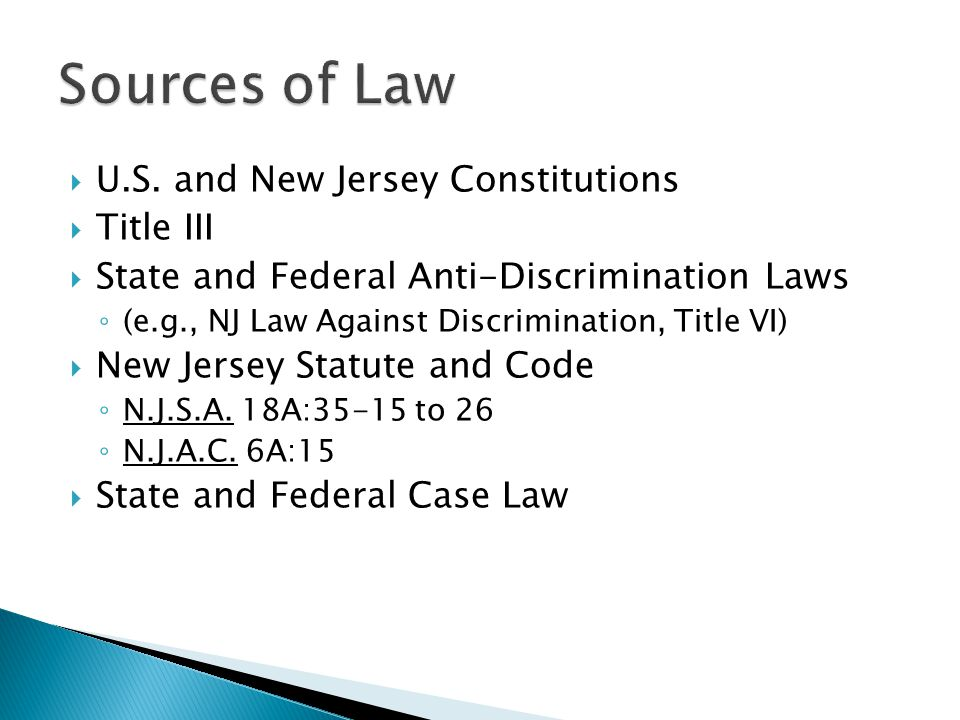 Sources of Law U.S. and New Jersey Constitutions Title III