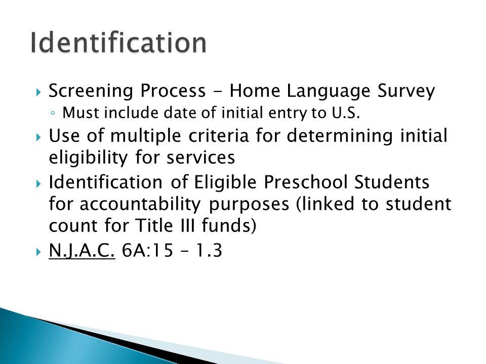 Identification Screening Process - Home Language Survey