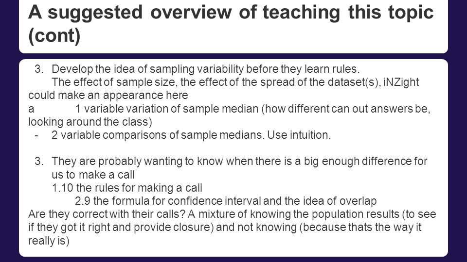 A suggested overview of teaching this topic (cont)