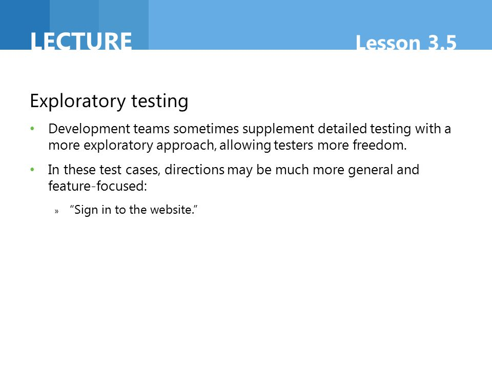Lecture Lesson 3.5 Exploratory testing