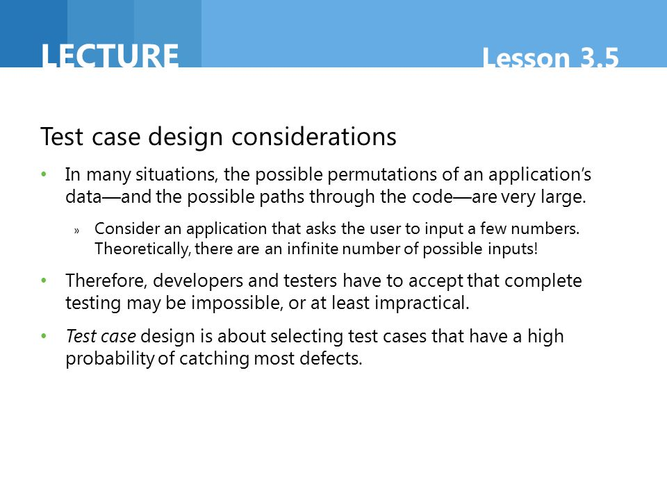 Lecture Lesson 3.5 Test case design considerations