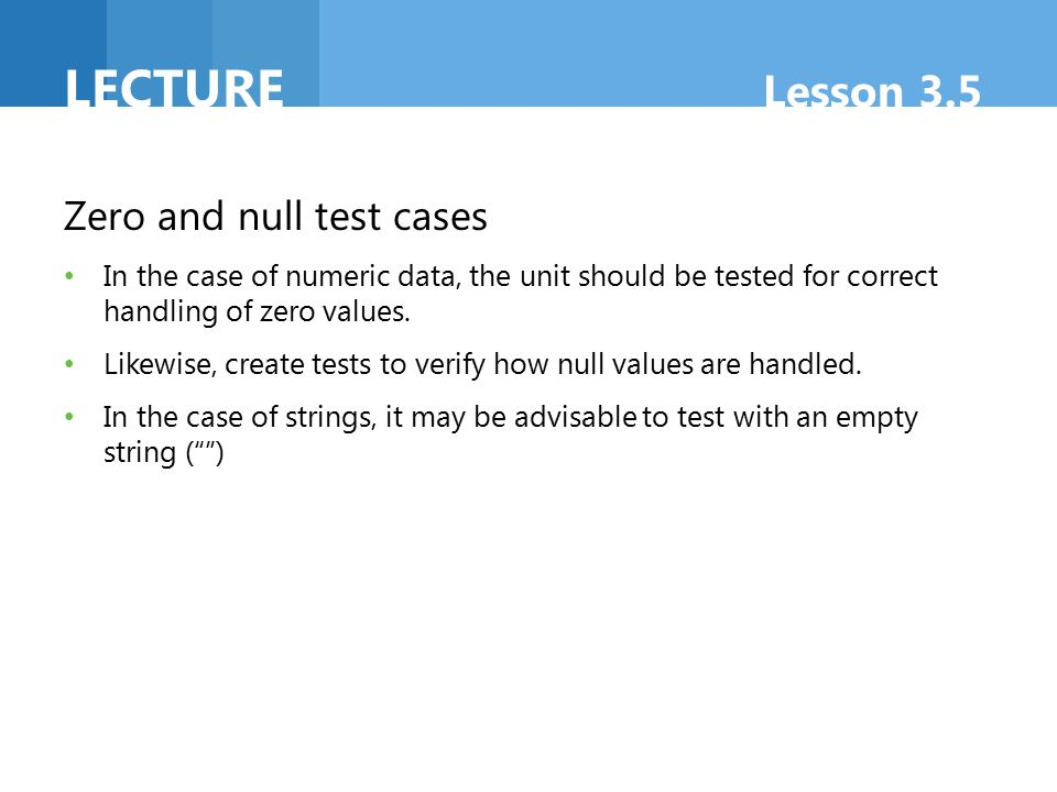 Lecture Lesson 3.5 Zero and null test cases