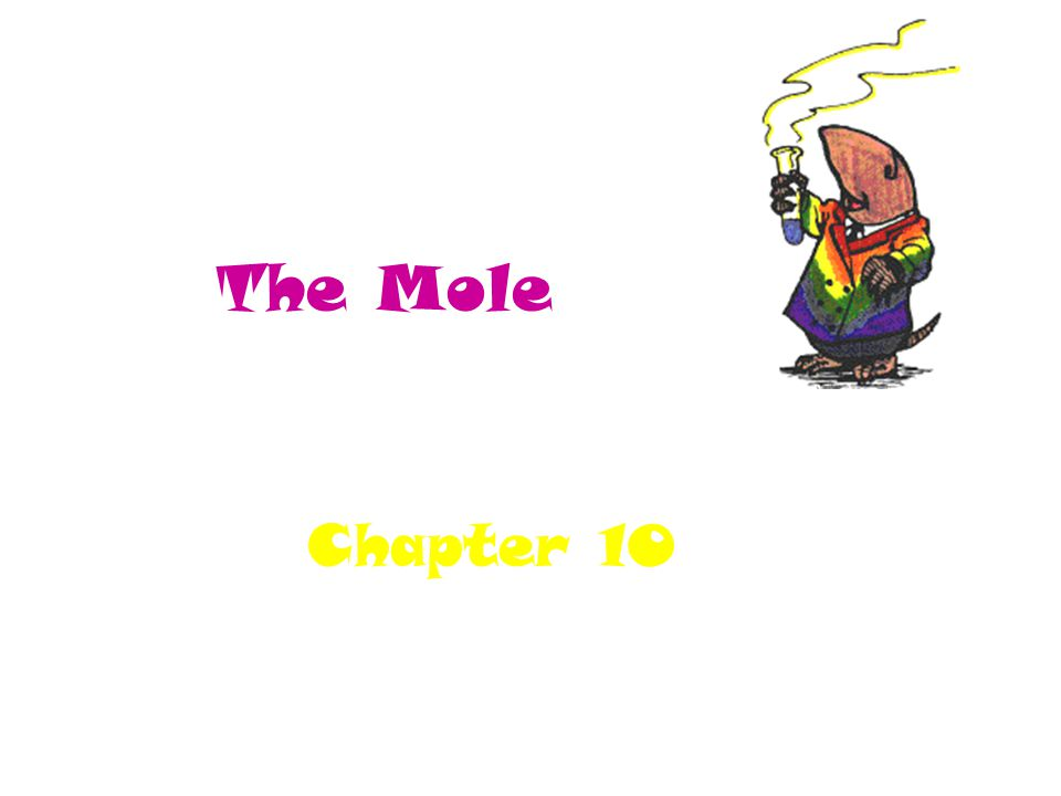 The Mole Chapter 10