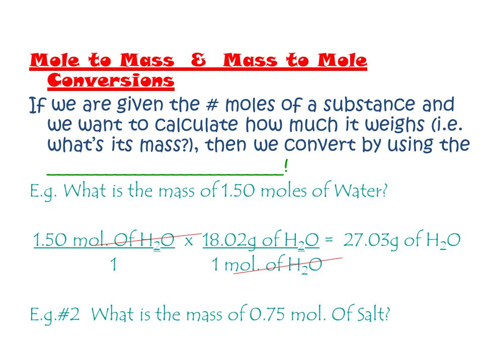 Mole to Mass & Mass to Mole Conversions