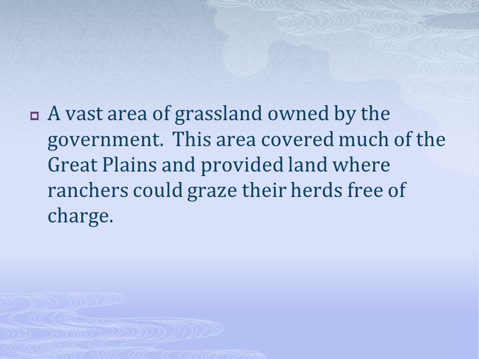 A vast area of grassland owned by the government