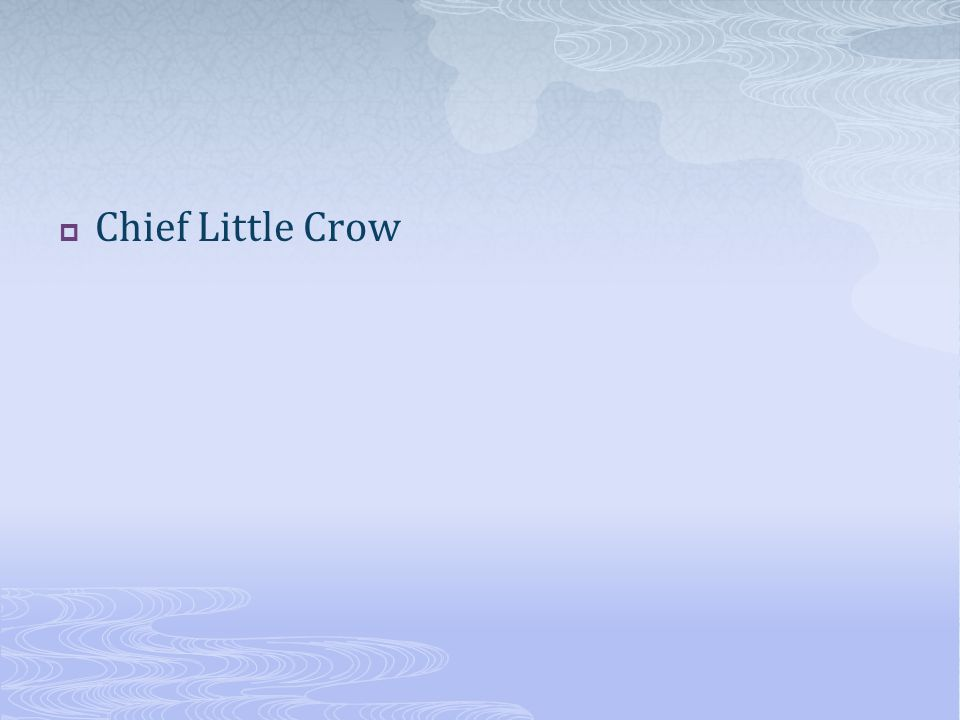 Chief Little Crow