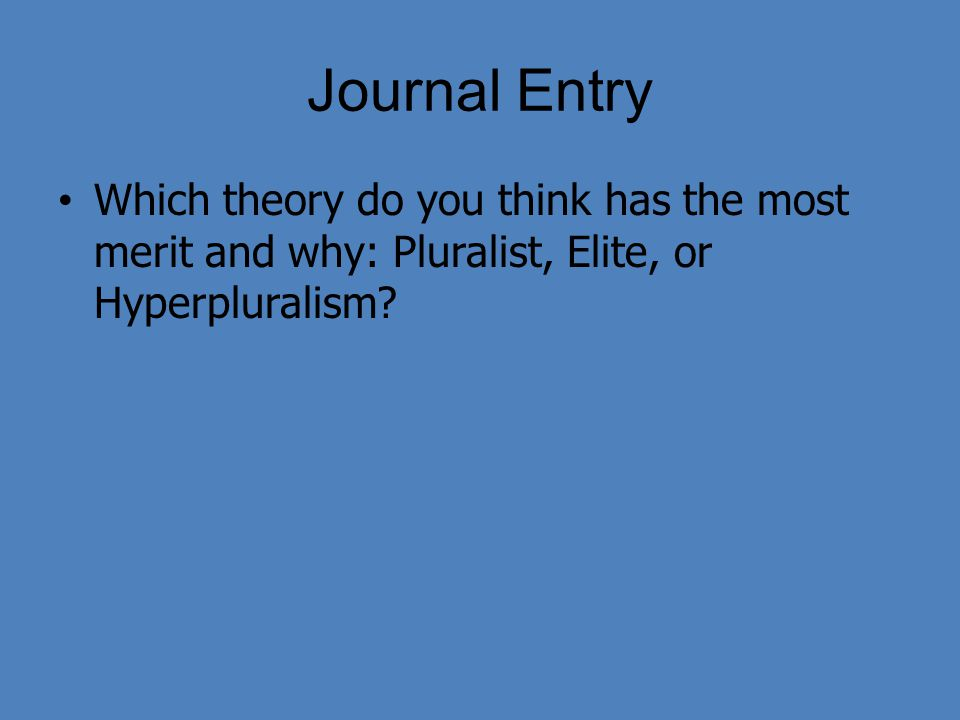 pluralist elitist and marxist theories of the state Keywords: marxism élite theory social theory nicos poulantzas class analysis   politics and the state regained the attention of marxist sociologist in the late  1960s,  elitist pluralism, represented by dahl and schumpeter, for example,.