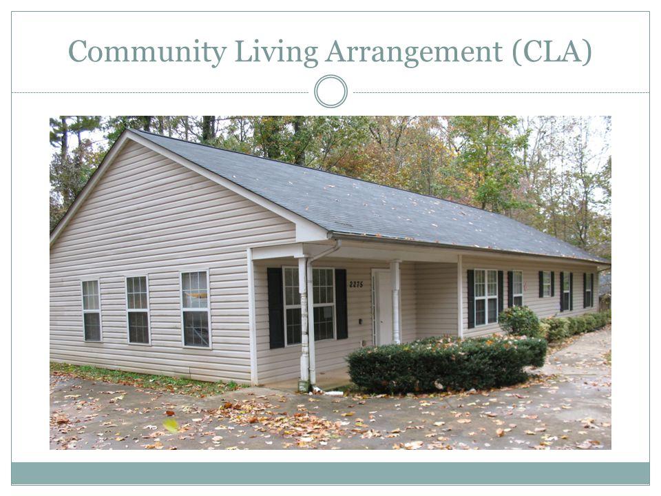 Community Living Arrangement (CLA)
