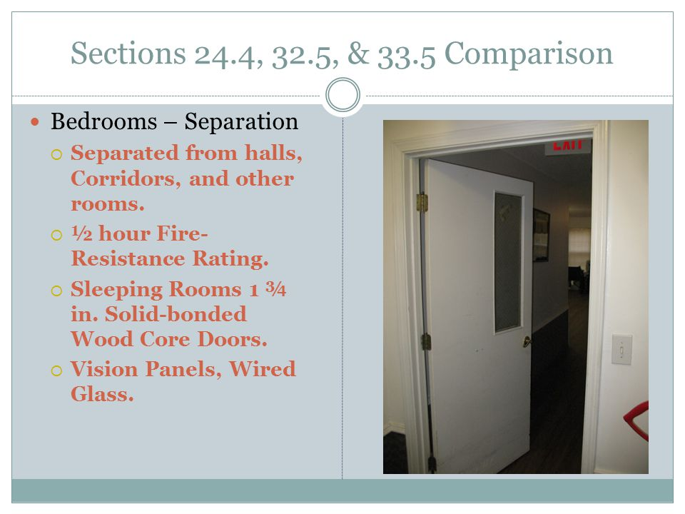 Sections 24.4, 32.5, & 33.5 Comparison Bedrooms – Separation