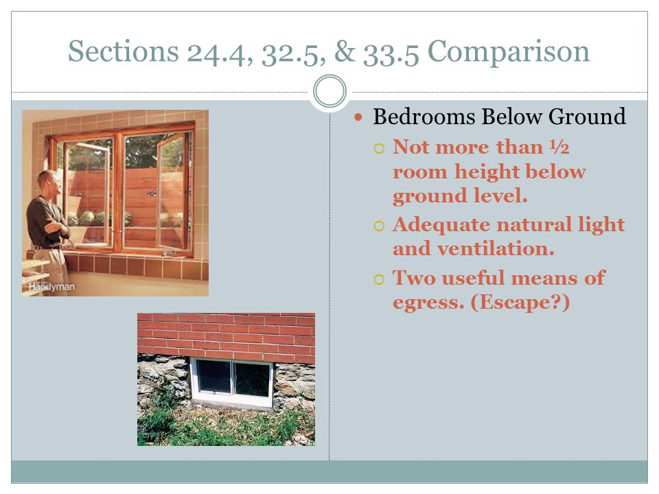 Sections 24.4, 32.5, & 33.5 Comparison Bedrooms Below Ground