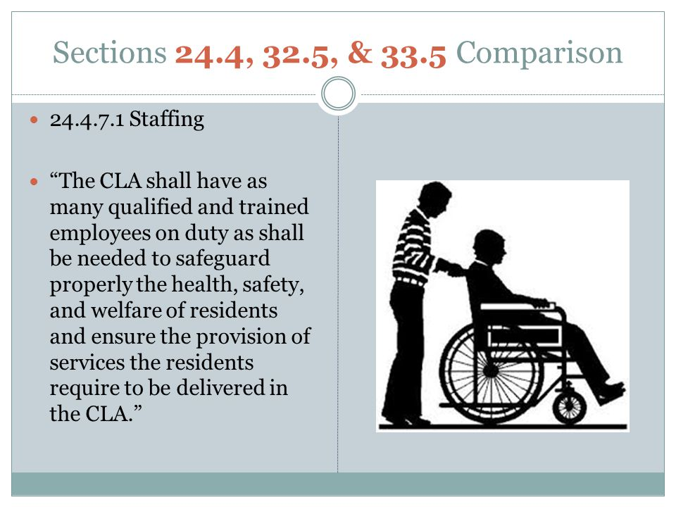 Sections 24.4, 32.5, & 33.5 Comparison 24.4.7.1 Staffing