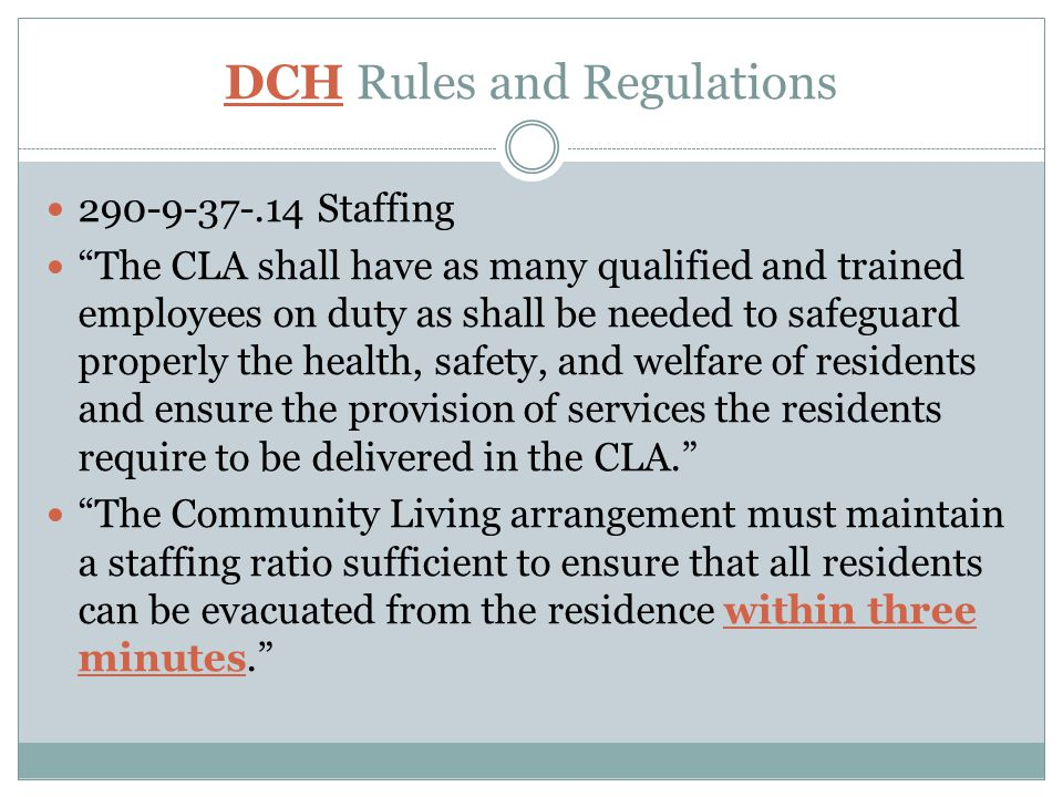 DCH Rules and Regulations
