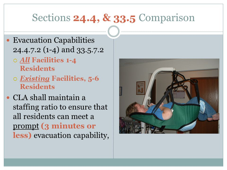 Sections 24.4, & 33.5 Comparison Evacuation Capabilities 24.4.7.2 (1-4) and 33.5.7.2. All Facilities 1-4 Residents.
