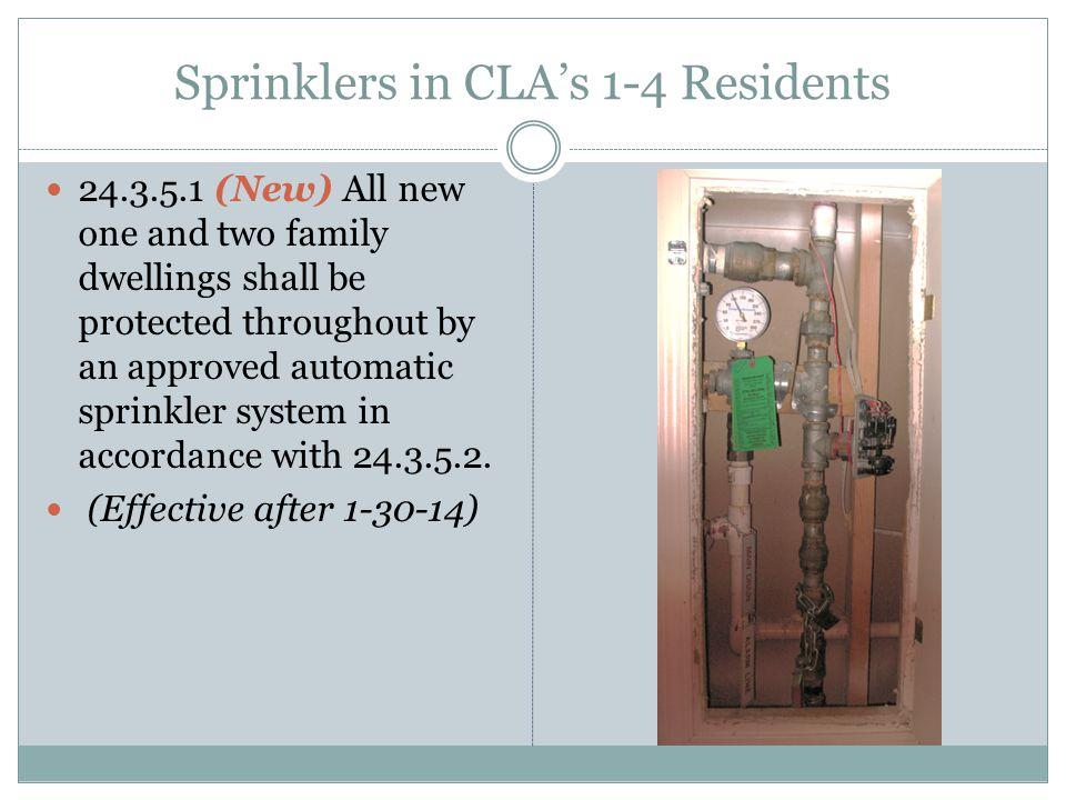 Sprinklers in CLA's 1-4 Residents