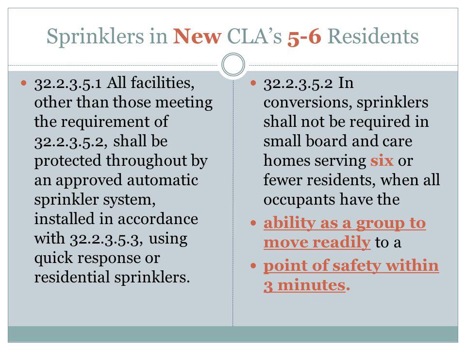 Sprinklers in New CLA's 5-6 Residents