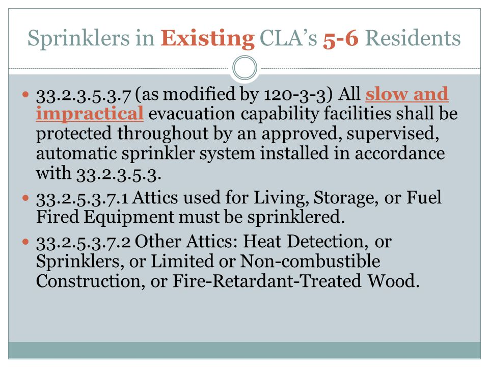 Sprinklers in Existing CLA's 5-6 Residents