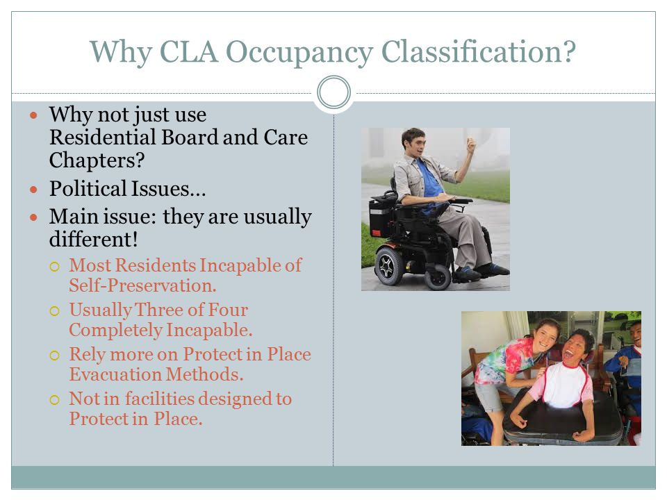 Why CLA Occupancy Classification