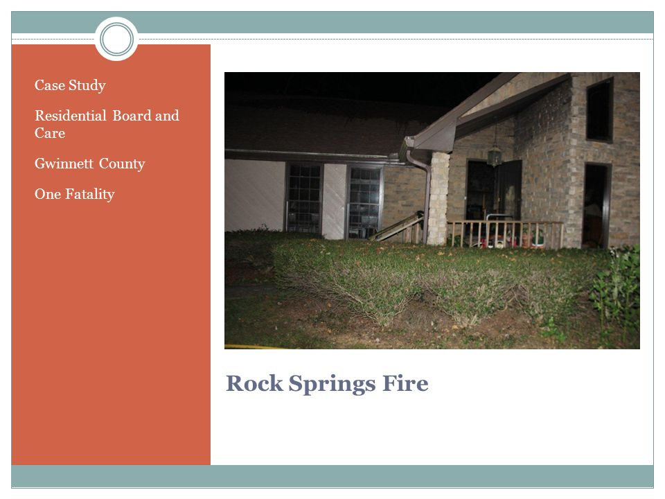 Rock Springs Fire Case Study Residential Board and Care